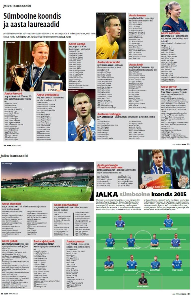 795f9cbf2bf Ajakiri Jalka avaldas aasta laureaadid. News. Ajakiri Jalka avaldas  jaanuarikuu numbris aasta parimad 15 erinevas kategoorias.