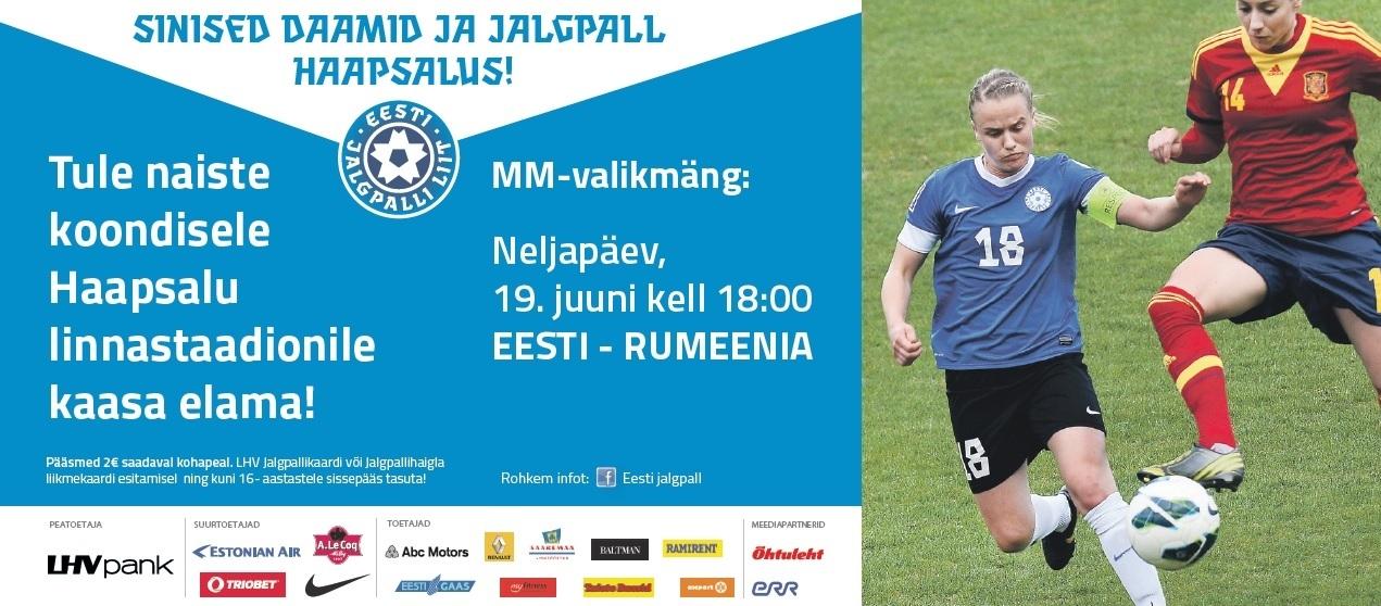 7f9d4fd484f Eesti naiste koondis mängib täna Haapsalu linnastaadionil MM-valikmängu  Rumeenia koondise vastu. Avavile kõlab kell 18:00.